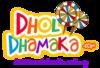 DholDhamaka
