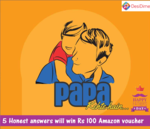 [CONTEST] Tell us what your papa kehte hai and win Amazon vouchers worth Rs 500