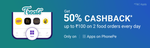 Get 50% Cashback up to ₹100 on 2 Food orders every day for all users only on Apps on PhonePe