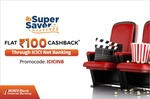Paytm Super Saver Weekend :- Flat 100₹ Cashback on Min 2 Movie Ticket Booking when you pay using ICICI Net Banking