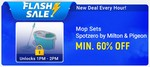 Flash Sale 1PM - 2PM   Minimum 60% OFF on Mop Sets