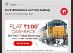Get Flat 50 cashback on train ticket booking using Airtel Thanks app( valid for two transaction bet 1-30 Nov)