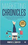 Marketing Chronicles: A Compendium of Global and Local Marketing Insights from the Pre-Smartphone and Post-Smartphone Eras Paperback – 2017