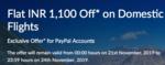 Flat INR 1,100 Off on Domestic Flights using PayPal (21-24 Nov)