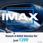 Paytm :- Watch 4 Imax Movies @ 299₹