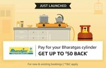 Bharat Gas cylinder Rs. 50 Cashback with Amazon Pay