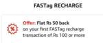 Amazon FASTag Recharge Offer - Flat Rs. 50 Back on first FASTag transaction of min Rs. 100