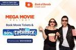 Book 2 Movie Tickets on Paytm & Get 50% Cashback upto 125₹ using Bank of Baroda Credit Card