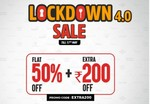 LockDown 4.0 Sale Flat 50% Off + Extra 200 Off From 14 To 17 May