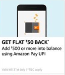 Add 500 using Amazon upi get 50 back (Selected users)