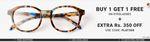 Buy 1 Get 1 Free Eyeglasses + Extra Rs.350 OFF