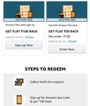 AMAZON pay later sign.up, 100rs flat cash back & Flat 50rs cash back on order of minimum 100 by using that. It seems for selected customers.