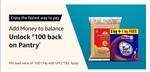 Amazon: Add Rs.500 to Pay balance using UPI & Unlock 100 back on Pantry Orders