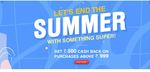 End of Summer Sale - Get Rs.500 Cashback on Above Rs.999 Purchase