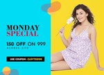 Clovia Monday Special : Flat 150 Off on 999 Sitewide