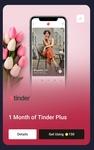 1 Month of Tinder Plus @150 super coins
