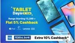 Tablet Days - Range Starts From 3299 + 6% Cashback + Bank Offers [ 8-10 Jan ]
