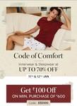 Myntra - Code of Comfort Innerwear & Sleep Wear Upto 70% Off 11-12 Jan | Get ₹100 off on Min Purchase 600 Use code - ESS100