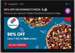 Get 90% discount upto ₹300 on Domino's Delivery in MagicPin app.