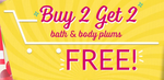 Plum goodness Buy 2 Get 2 Free on Bath and Body plums