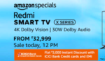 (Live at 12 Noon) Redmi XL Series Starting from 32,999 + Extra 2000 discount on ICICI cards
