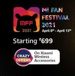 Mi Fan Fest [8-13 Apr] - Products Starts From 699