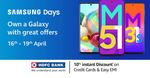 Samsung Days -  Get Up to 1250 Coupon Off + 10% Off on HDFC / ICICI Cards
