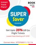 Get Upto 35% Off On Flight Tickets