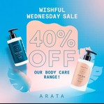 Arata Flat 40% Off on Body Care Products