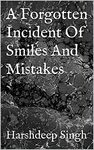 """Thriller Short Story """"A Forgotten Incident Of Smiles And Mistakes"""" Free On Kindle Today!"""