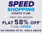 Flat 58% off for first 100 orders on minimum purchase of Rs.1099 starts @ 11am