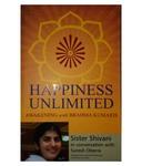 Happiness Unlimited: Awakening With Brahmakumaris (Pentagon Press) @Rs.68