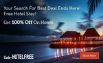 Makemytrip : Get 100% Off On Hotel Bookings