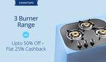 Paytm: Cooktops - 3 Burner Range - Get Upto 50% Off + Flat 25% Cashback