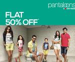 Flat 50% off on Pantaloons