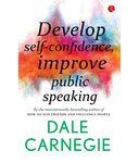 Develop Self-Confidence, Improve Public Speaking