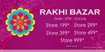 Rakhi sale : Rs.199 store | Rs.299 | Rs.399 | Rs.499 | Rs.999