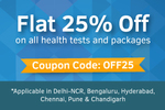 Flat 25% off on all health tests and packages