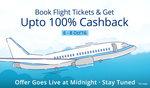 Flight Tickets 100% cashback upto Rs 1000