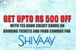 BookMyShow - Get 50% off upto INR 500 with YES BANK credit cards on booking tickets and food combos for Shivaay movie !