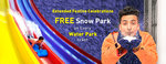 Book a Water Park ticket and get a free ticket to Snow Park