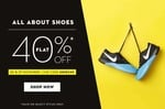 Flat 40% off on shoes