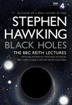 Black Holes: The Reith Lectures By Stephen Hawkings