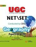 UGC NET/SET Geography Paper II & III (Includes 2013-2014)
