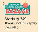 Super Saver Bazaar Deals Start @ Rs.49