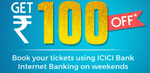 Get Flat Rs 100 off on your transaction for a minimum value of Rs 500 with ICICI Net Banking
