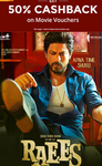 Buy couple movie ticket voucher of Raees and get 50% cashback (Max. Rs.150)