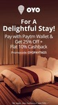 Paytm:Get 25℅ off +Flat 10℅ cashback at oyorooms