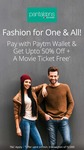 Upto 50% Off + a movie ticket free when you pay with Paytm wallet at Pantaloons