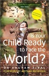 Is Your Child Ready to Face the World? Paperback